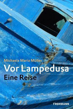 Vor Lampedusa von Müller,  Michaela Maria