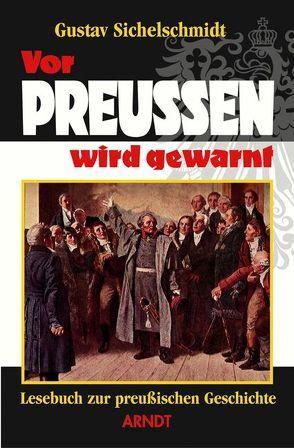 Vor Preußen wird gewarnt von Sichelschmidt,  Gustav
