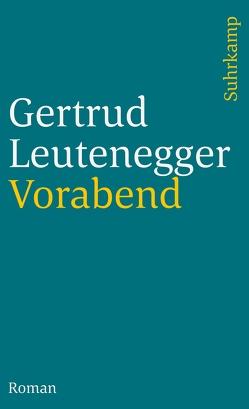 Vorabend von Leutenegger,  Gertrud