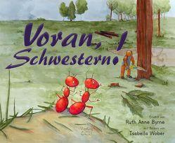 Voran, Schwestern! von Byrne,  Ruth Anne, Wöber,  Isabella