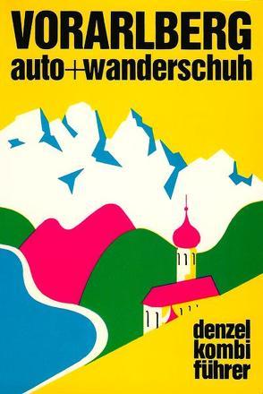 Vorarlberg von Denzel,  Eduard, Hüsler,  Eugen E.