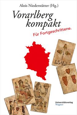 Vorarlberg kompakt von Niederstätter,  Alois