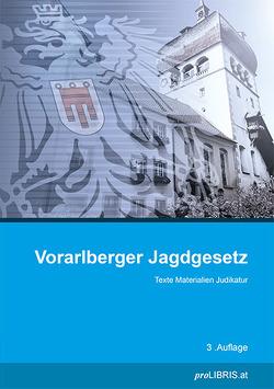 Vorarlberger Jagdgesetz von proLIBRIS VerlagsgesmbH