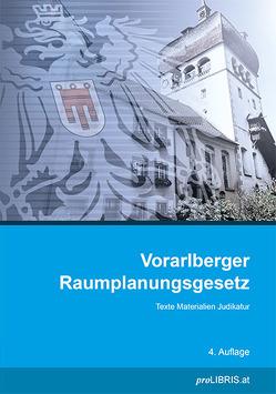 Vorarlberger Raumplanungsgesetz von proLIBRIS VerlagsgesmbH