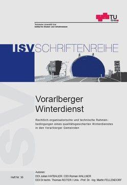 Vorarlberger Winterdienst von Fellendorf,  Martin, Hatbauer,  Julian, Reiter,  Thomas, Wallner,  Roman
