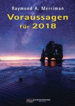 Voraussagen für 2018 von Merriman,  Raymond A, Schubert-Weller,  Christoph