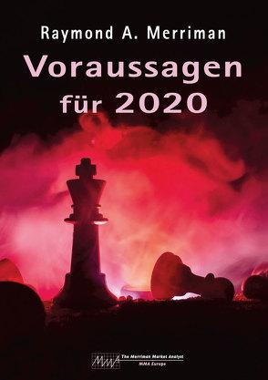 Voraussagen für 2020 von Ludwig,  Klemens, Merriman,  Raymond A