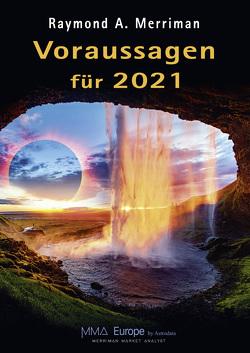 Voraussagen für 2021 von Ludwig,  Klemens, Merriman,  Raymond A