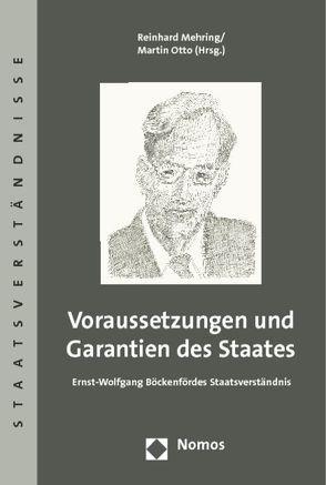 Voraussetzungen und Garantien des Staates von Mehring,  Reinhard, Otto,  Martin