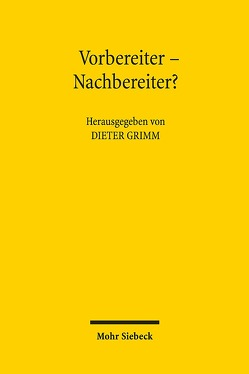 Vorbereiter – Nachbereiter? von Grimm,  Dieter