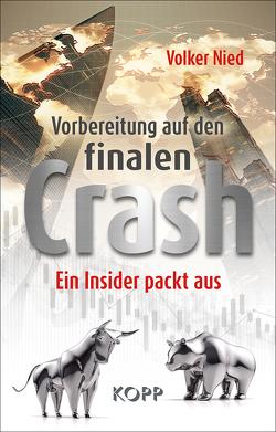Vorbereitung auf den finalen Crash von Nied,  Volker