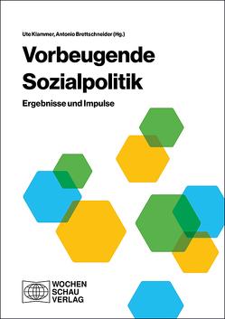 Vorbeugende Sozialpolitik von Brettschneider,  Antonio, Klammer,  Ute