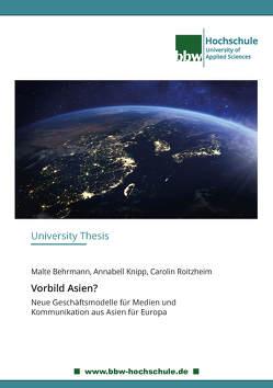 Vorbild Asien? von Behrmann,  Malte, Knipp,  Annabell, Roitzheim,  Carolin
