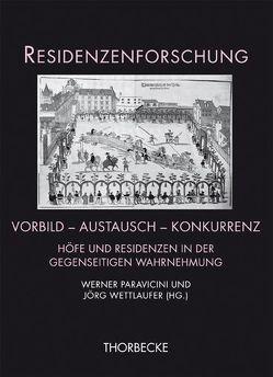 Vorbild – Austausch – Konkurrenz von Paravicini,  Werner, Wettlaufer,  Jörg