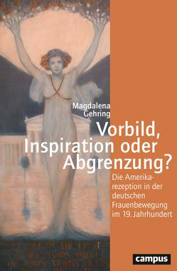 Vorbild, Inspiration oder Abgrenzung? von Gehring,  Magdalena