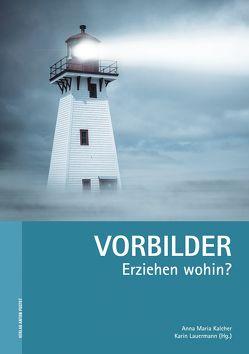 Vorbilder von Kalcher,  Anna Maria, Lauermann,  Karin