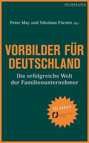 Vorbilder für Deutschland von Förster,  Nikolaus, May,  Peter