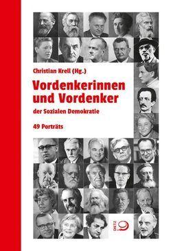 Vordenkerinnen und Vordenker der Sozialen Demokratie von Krell,  Christian