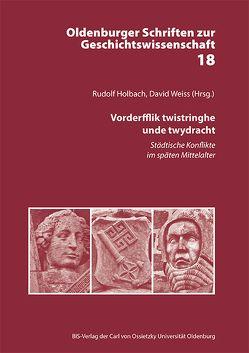 Vorderfflik twistringhe unde twydracht von Holbach,  Rudolf, Weiss,  David