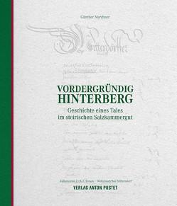 Vordergründig Hinterberg von Marchner,  Günther