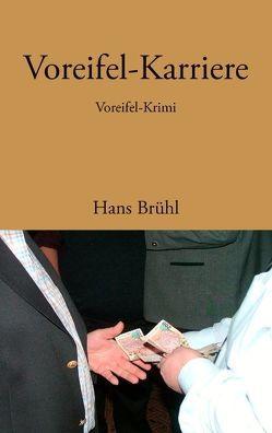 Voreifel-Karriere von Brühl,  Hans