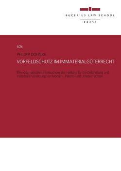 Vorfeldschutz im Immaterialgüterrecht von Dohnke,  Philipp