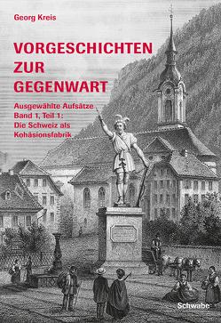 Vorgeschichten zur Gegenwart von Kreis,  Georg