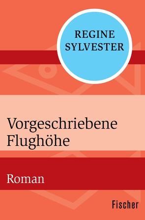 Vorgeschriebene Flughöhe von Sylvester,  Regine