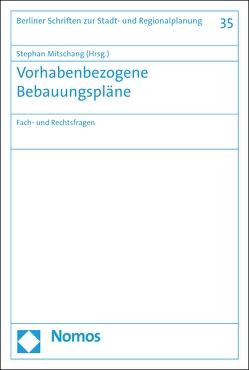 Vorhabenbezogene Bebauungspläne von Mitschang,  Stephan