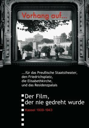 Vorhang auf …für das Preussische Staatstheater in Kassel