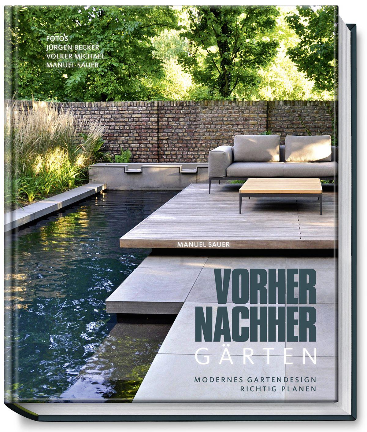 Vorher-nachher-Gärten – Modernes Gartendesign richtig planen von Be