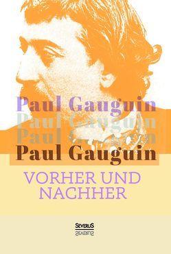 Vorher und nachher von Gauguin,  Paul