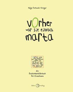 Vorher war sie einfach Marta von Gutowski-Krüger,  Helga