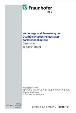 Vorhersage und Bewertung der Qualitätskriterien rollgefalzter Karosserieanbauteile von Hecht,  Benjamin, Landgrebe,  Dirk, Neugebauer,  Reimund