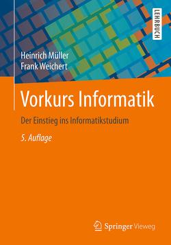 Vorkurs Informatik von Müller,  Heinrich, Weichert,  Frank