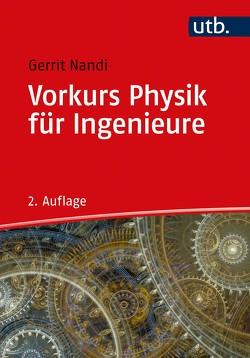 Vorkurs Physik für Ingenieure von Nandi,  Gerrit