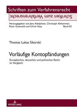 Vorläufige Kontopfändungen von Sikorski,  Thomas Lukas