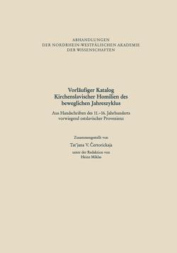Vorläufiger Katalog Kirchenslavischer Homilien des beweglichen Jahreszyklus von Ertorickaja,  Tat'jana V.