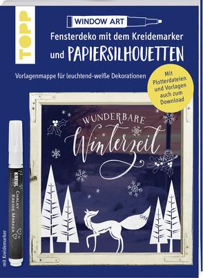 Vorlagenmappe Fensterdeko mit dem Kreidemarker & Papiersilhouetten – Wunderbare Winterzeit. von Dornemann,  Miriam