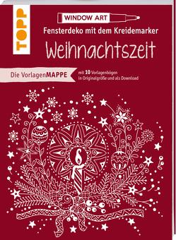 Vorlagenmappe Fensterdeko mit dem Kreidemarker – Weihnachtszeit von Schwab,  Ursula
