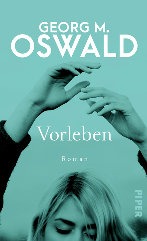 Vorleben von Oswald,  Georg M.