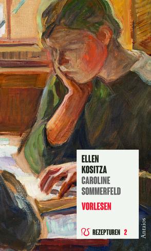 Vorlesen von Kositza,  Ellen, Sommerfeld,  Caroline