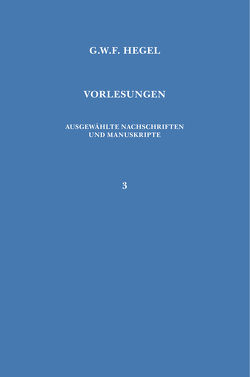 Vorlesungen. Ausgewählte Nachschriften und Manuskripte / Vorlesungen über die Philosophie der Religion von Hegel,  Georg W F, Jaeschke,  Walter
