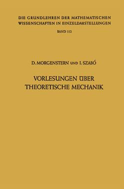 Vorlesungen Über Theoretische Mechanik von Morgenstern,  Dietrich, Szabo,  Istvan