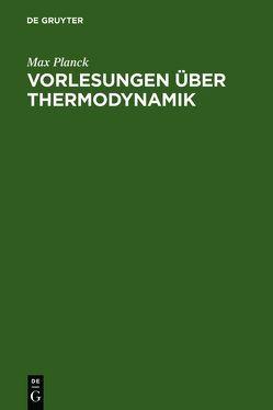 Vorlesungen über Thermodynamik von Päsler,  Max, Planck,  Max