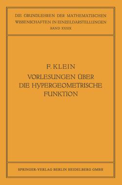 Vorlesungen über die Hypergeometrische Funktion von Haupt,  Otto, Klein,  Felix, Ritter,  Ernst