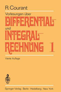 Vorlesungen über Differential- und Integralrechnung von Courant,  Richard