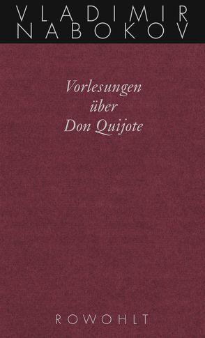 Vorlesungen über Don Quijote von Bowers,  Fredson, Nabokov,  Vladimir, Zimmer,  Dieter E.