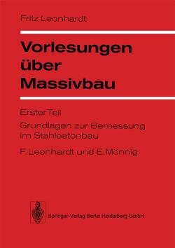 Vorlesungen über Massivbau von Leonhardt,  Fritz, Mönnig,  E.