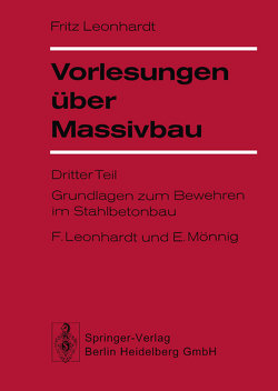Vorlesungen über Massivbau von Leonhardt,  F.